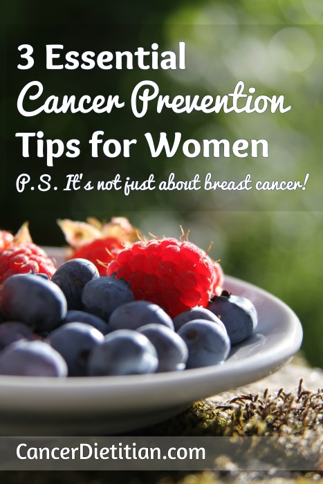 3 Essential Cancer Prevention Tips for Women