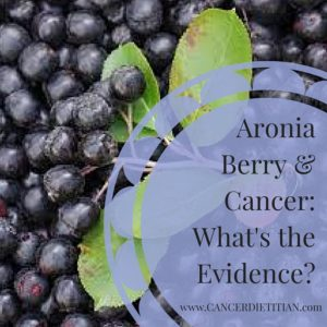 Aronia Berry & Cancer_ What's the Evidence_