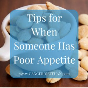 Tips for When Someone Has Poor Appetite