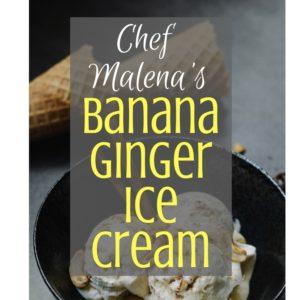 Banana Ginger ice Cream